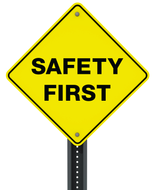 Image of Safety First sign