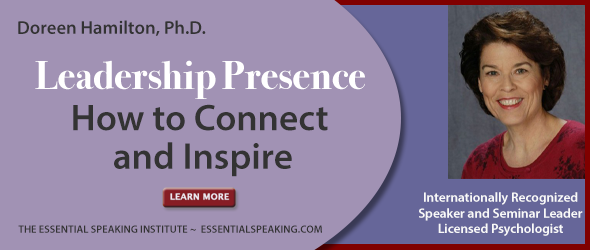 Leadership Presence: How to Connect and Inspire by Doreen Hamilton, Ph.D.