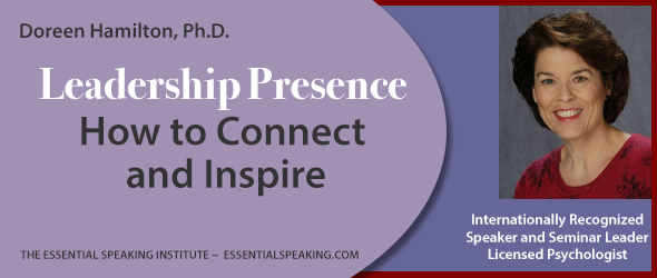 Flyer image for Leadership Presence: How to Connect and Inspire by Doreen Hamilton, Ph.D.